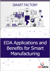 EDA Applications and Benefits for Smart Manufacturing