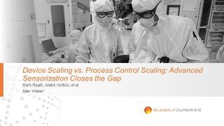 Device Scaling vs. Process Control Scaling: Advanced Sensorization Closes the Gap