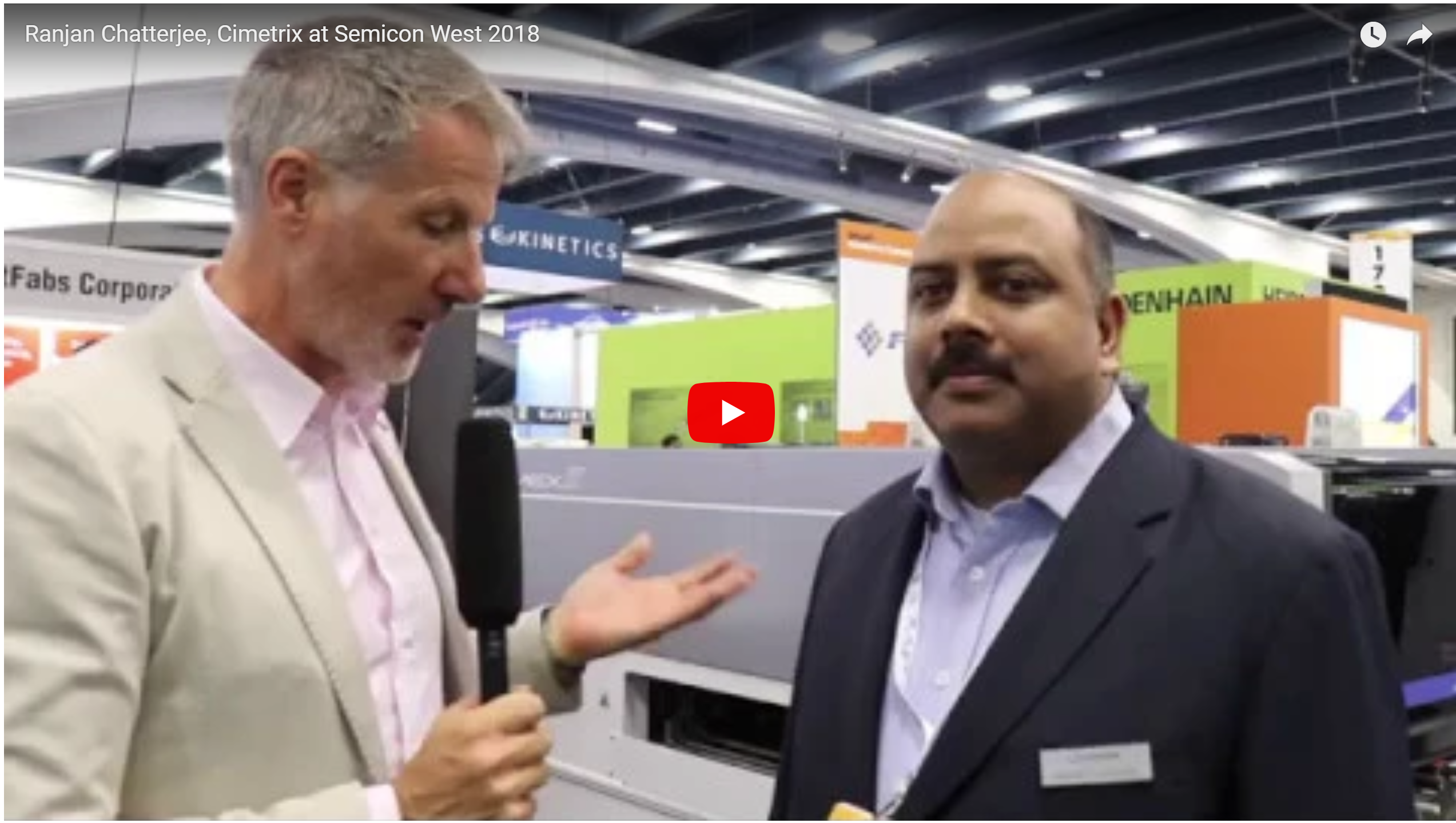 Ranjan Chatterjee, Vice President & General Manager, Smart Factory Business, Cimetrix at SEMICON West 2018